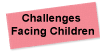 Challenges Facing Children